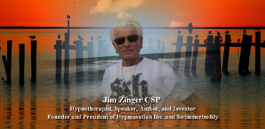 Jim Zinger Hypnotherapist, Speaker, Author, and Inventor